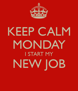 keep-calm-monday-i-start-my-new-job
