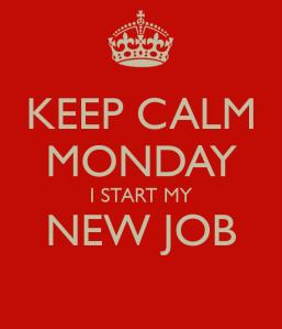 keep-calm-monday-i-start-my-new-job